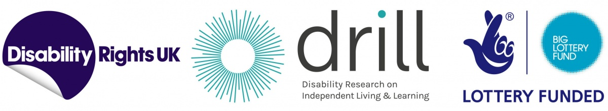 Disability Rights UK DRILL projects are funded by the Big Lottery