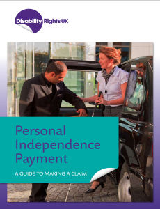 Personal Independence Payment - A guide to making a claim