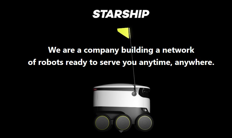 Starship: Building a network of robots ready to serve you anytime, anywhere.