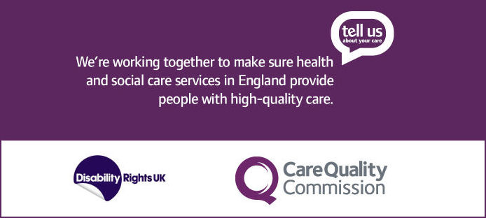 We're working together to ensure health and social care services in England provide you with high quality care so tell us about your care.